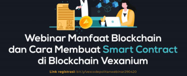 [Event] Cara Membuat Smart Contract di Blockchain Vexanium