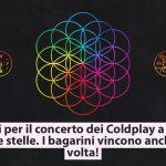 Biglietti concerto Coldplay a Milano esauriti dopo pochi minuti. Scandalo bagarini online. Il secondary ticketing colpisce anche questa volta