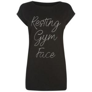 Pro odpočinku Gym Face Slogan T Shirt Ladies