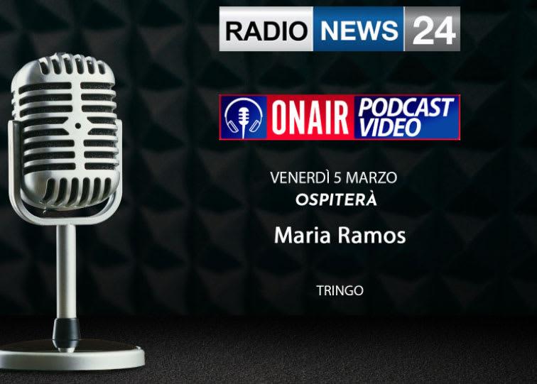 Tringo con Maria Ramos  intervista a Radio News 24 On Air