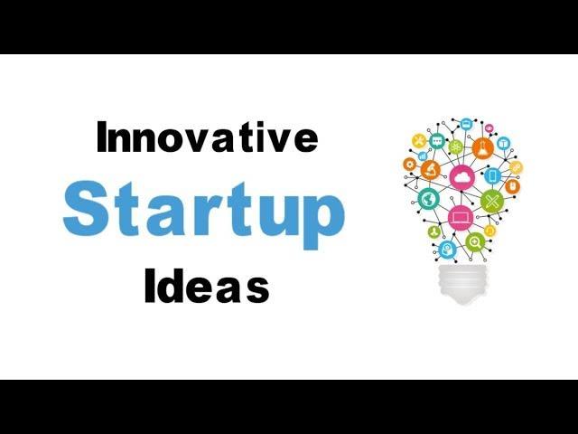 Innovative Startup Ideas 2021| New Business Ideas