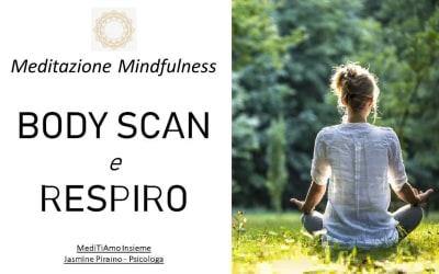 Meditazione Mindfulness Body Scan e Respiro