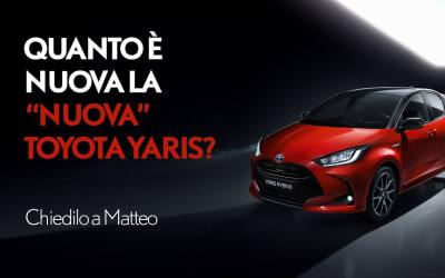 """Quanto è nuova la """"nuova"""" TOYOTA YARIS 2020? Chiedilo a Matteo!"""