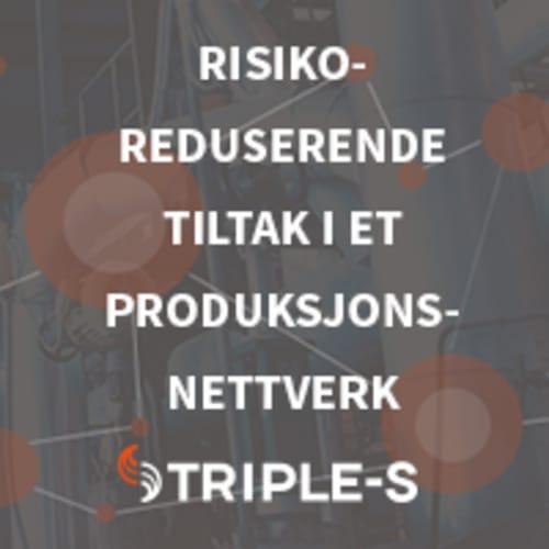 Webinar: Risikoreduserende tiltak i et produksjonsnettverk (ep.2)