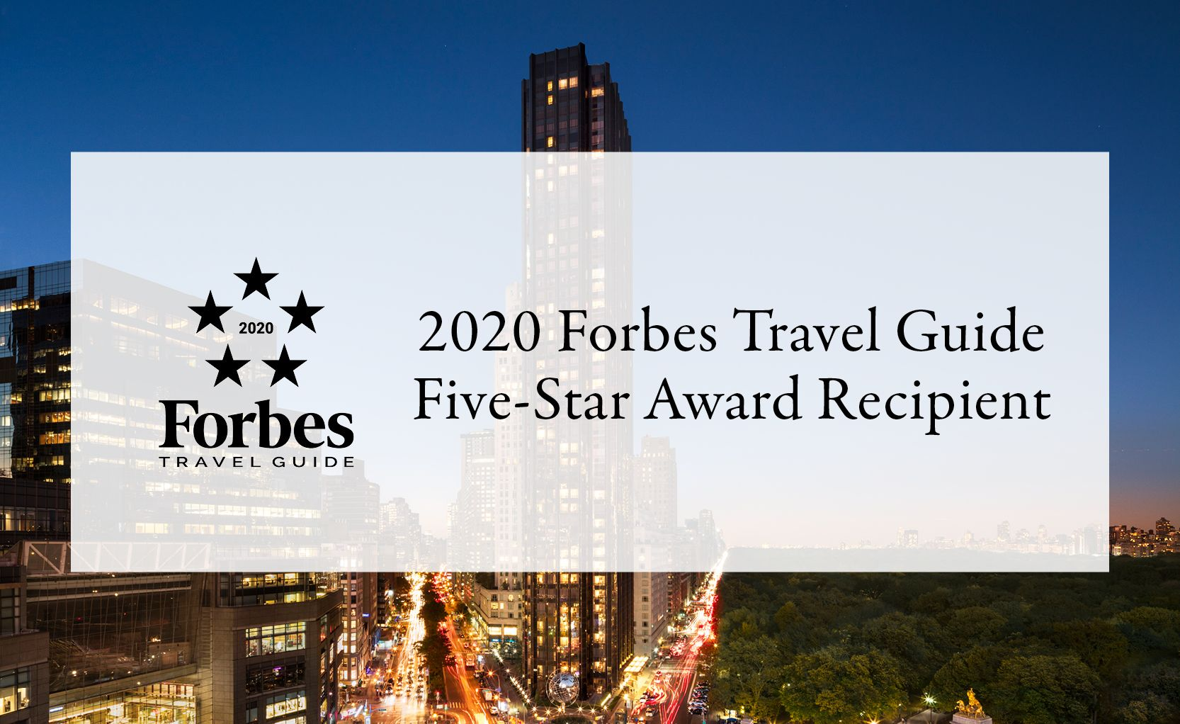 2020 Forbes Travel Guide 5-Star Award Recipient