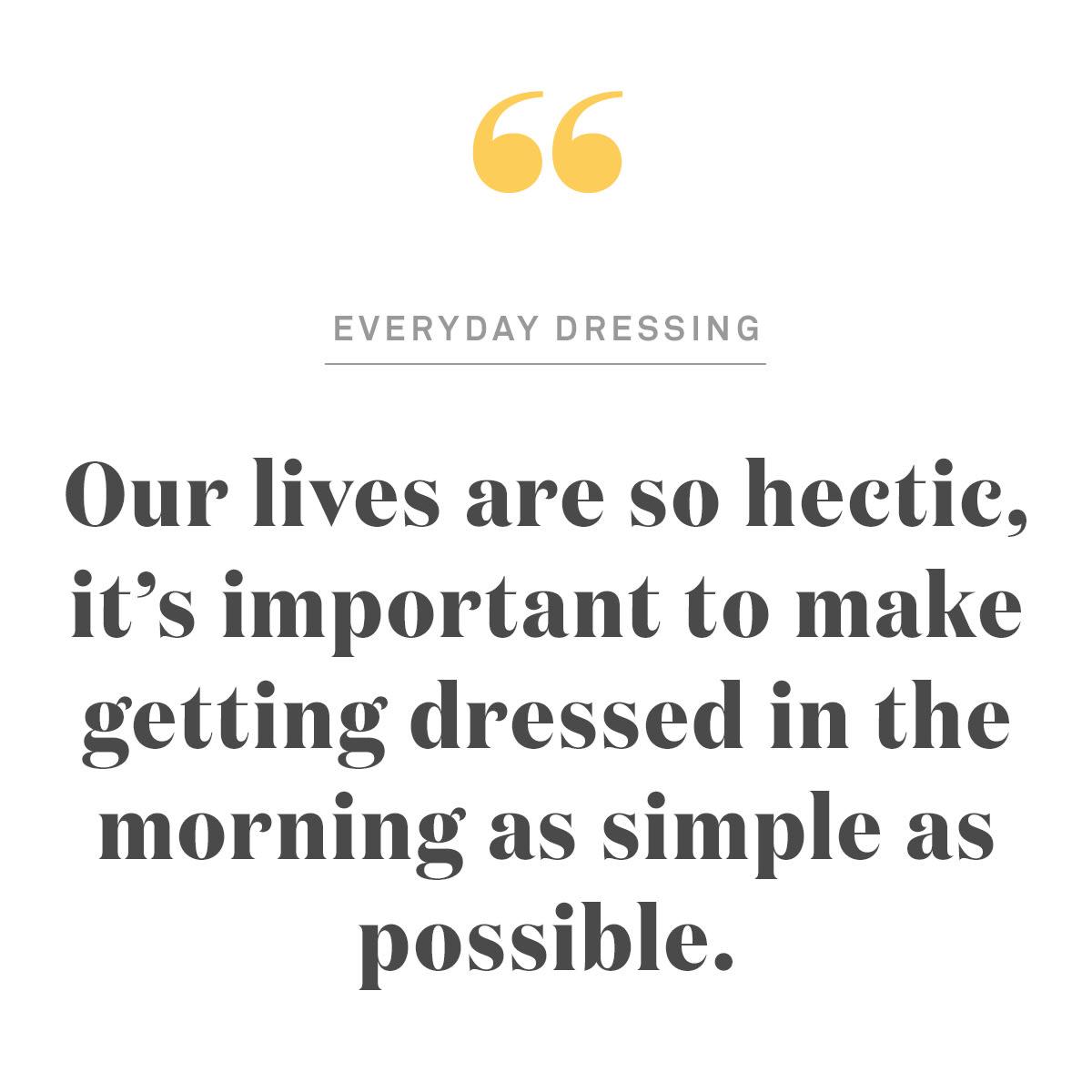 Everyday Dressing Quote