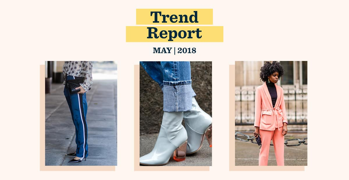 May Trend Report: Bold, Clear, and Comfy