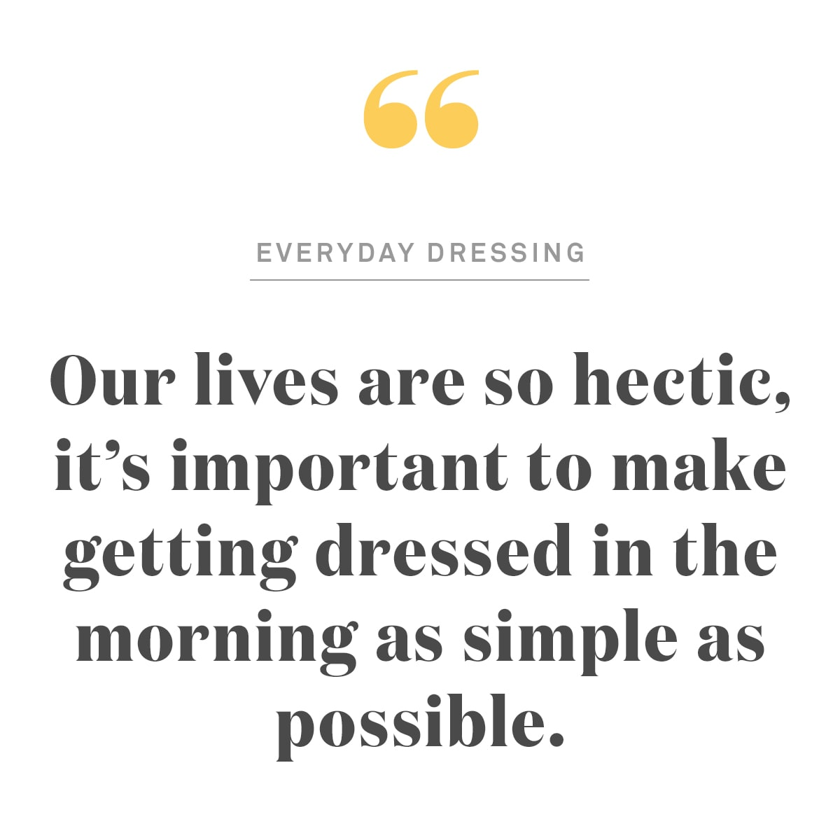 Everyday Dressing Quote