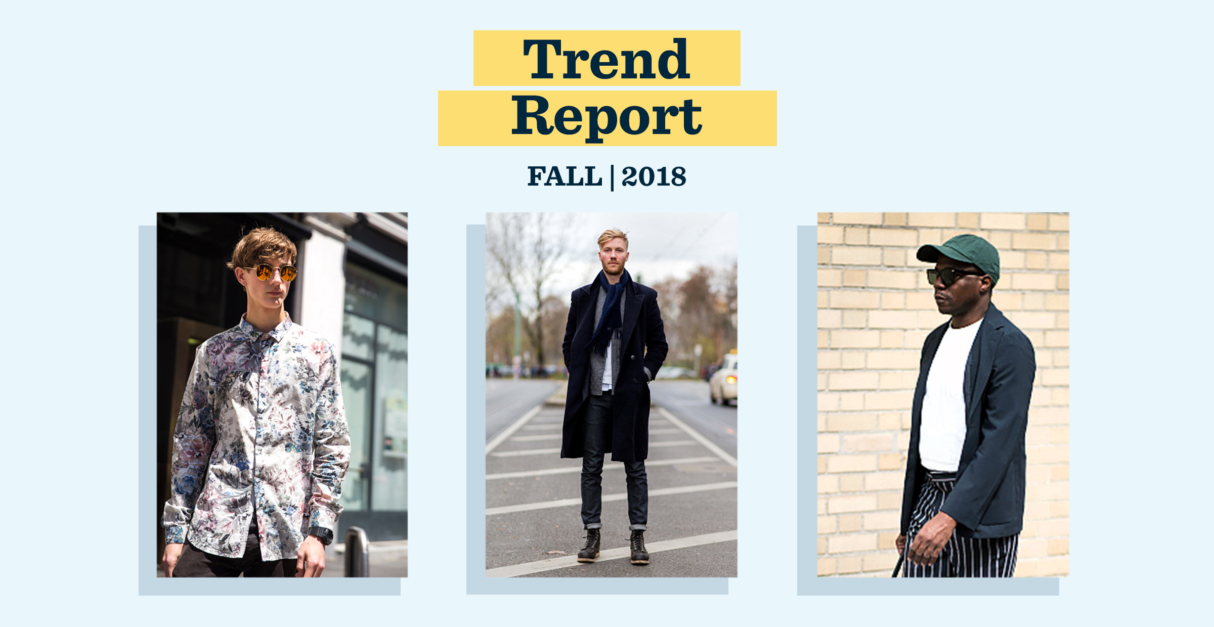 Men's Trend Report: Fall 2018