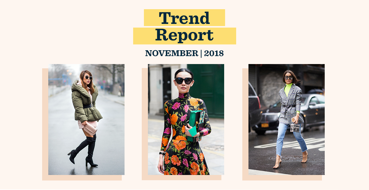 November Trend Report: Prints, Neons, and Puffers