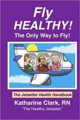 My book, Fly Healthy, The Jetsetter Health Handbook
