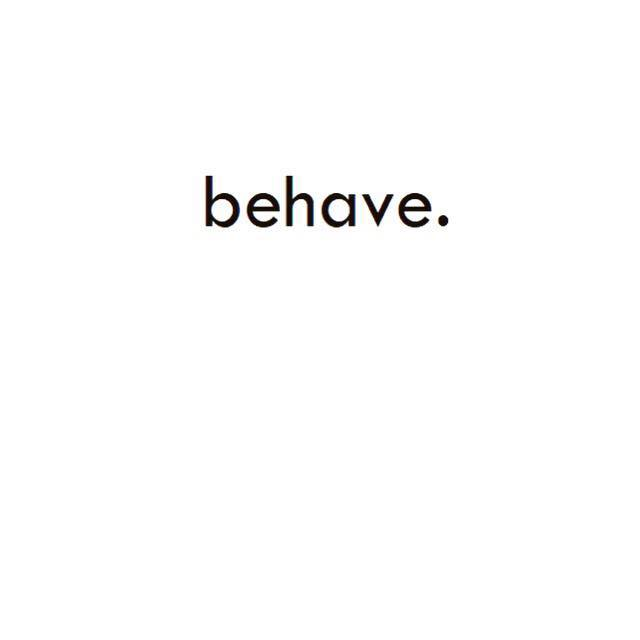 Behave Clothing