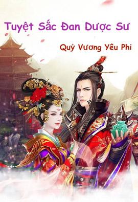 Tuyet Sac Dan Duoc Su Quy Vuong Yeu Phi - Tieu That Gia