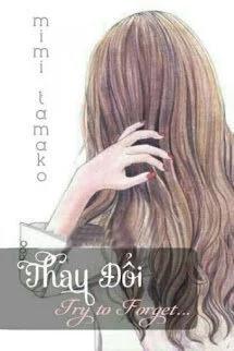 Thay Doi Try To Forget - Mimi Tamako