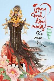 Trong Sinh Hau Cung Sam Quan Ky - Thien Nguyet Muoi Ba