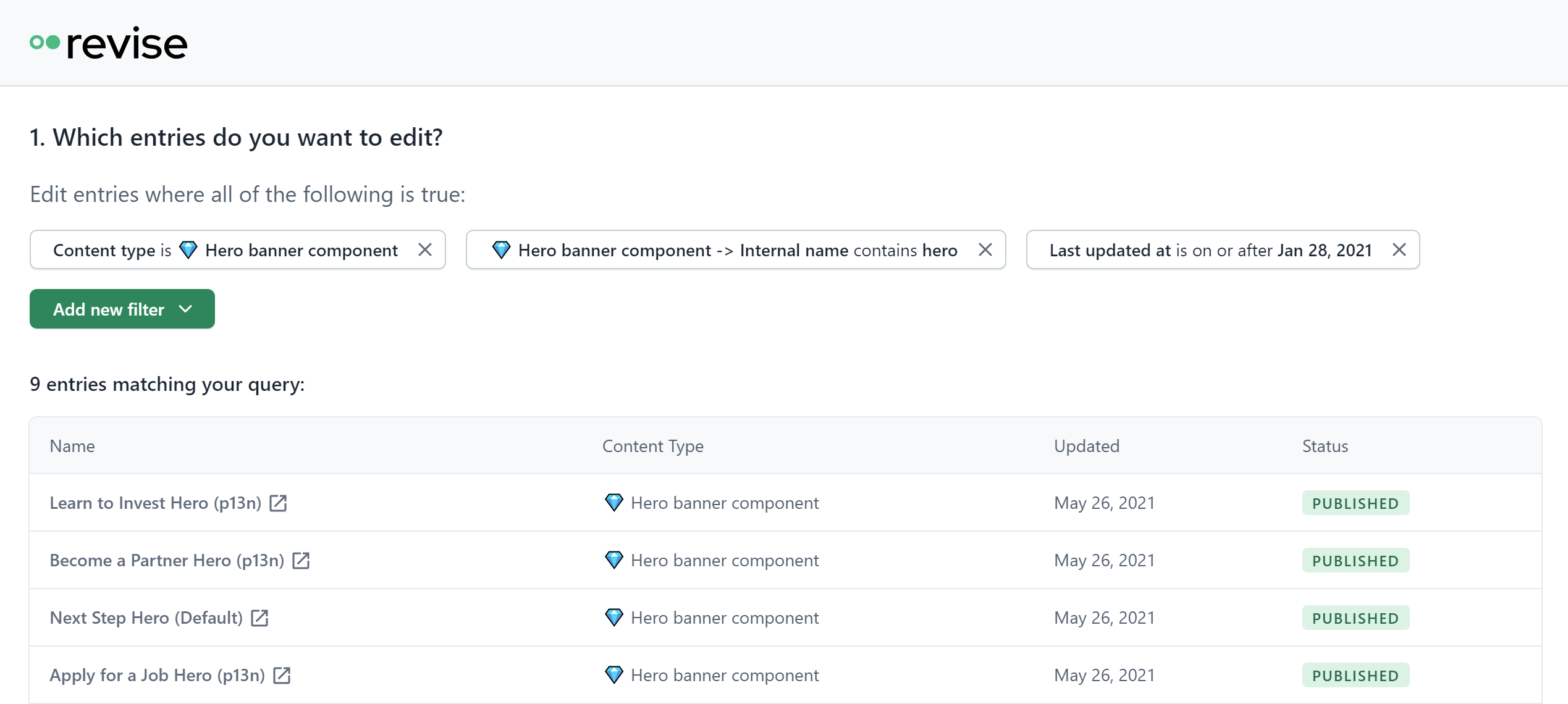 Revise supports granular filtering, find and edit exactly the content that you need