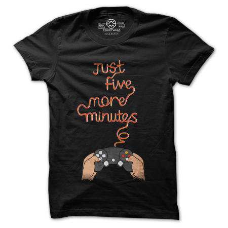 just five more minutes gamer tshirt