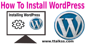 How To Install WordPress 2019 | WordPress Official Guide