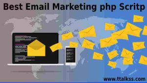 10 Email Marketing Script In PHP – Best Email Marketing Script
