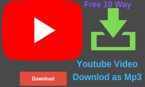 how to download video from YouTube as Mp3