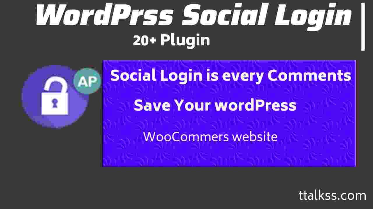 Top 20 + Free And Best Social Login Plugin For WordPress