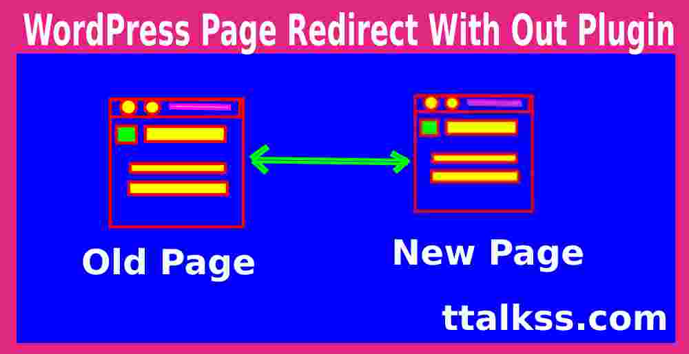 How To Redirect Old url to new url WordPress Page Without Plugin