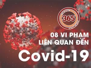 08 vi phạm liên quan đến Covid-19