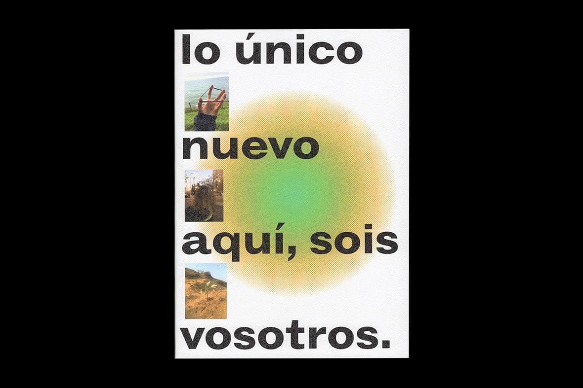 lo único nuevo aquí, sois vosotros book design turismo vérité Madrid 2021