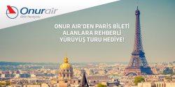 <p><strong>Onur Air ile Paris gidiş dönüş bileti alanlara günübirlik Paris rehberli yürüyüş turu hediye!</strong></p>  <p></p>