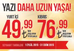<p><strong>49,99 TL'den başlayan Yurt içi ve Kıbrıs fırsatları</strong></p>