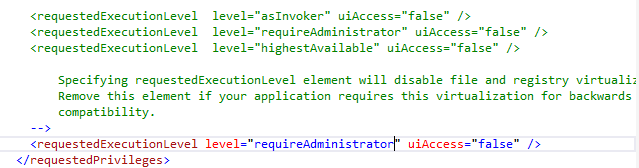 Change level to requireAdministrator