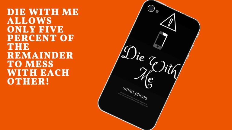 Die with me app for smartphone battery