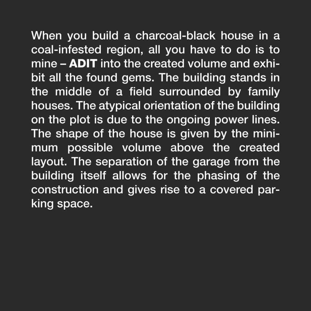 Adit | HouseŠtola | Rodinný důmDesign:@tvarycreativegroupKdyž postavíte uhlově černý dům vuhlím proslaveném regionu, nezbývá než do vzniklého objemu vyrazit – ŠTOLU avystavit všechny nalezené drahokamy. Stavba stojí uprostřed pole obklopeného rodinnými domy. Netypické natočení budovy napozemku je dáno probíhajícím elektrickým vedením. Tvar domu je dán minimálním možným objemem nad vytvořenou dispozicí. Oddělení garáže od samotné stavby umožňuje fázování výstavby adává vzniknout zastřešenému parkovacímu stání….#architecture#architektura #home #homes #homedesign #houses #blackhouse #architects #dreamhome #homesweethome #luxury #luxuryhomes #architecturelovers #archwork#design #interior #interiordesign #civilengineering