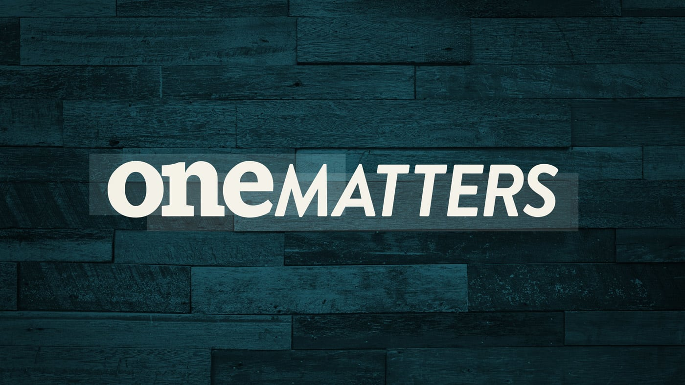One Matters