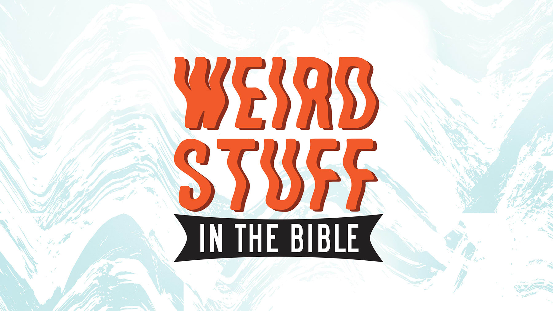 Weird Stuff In The Bible