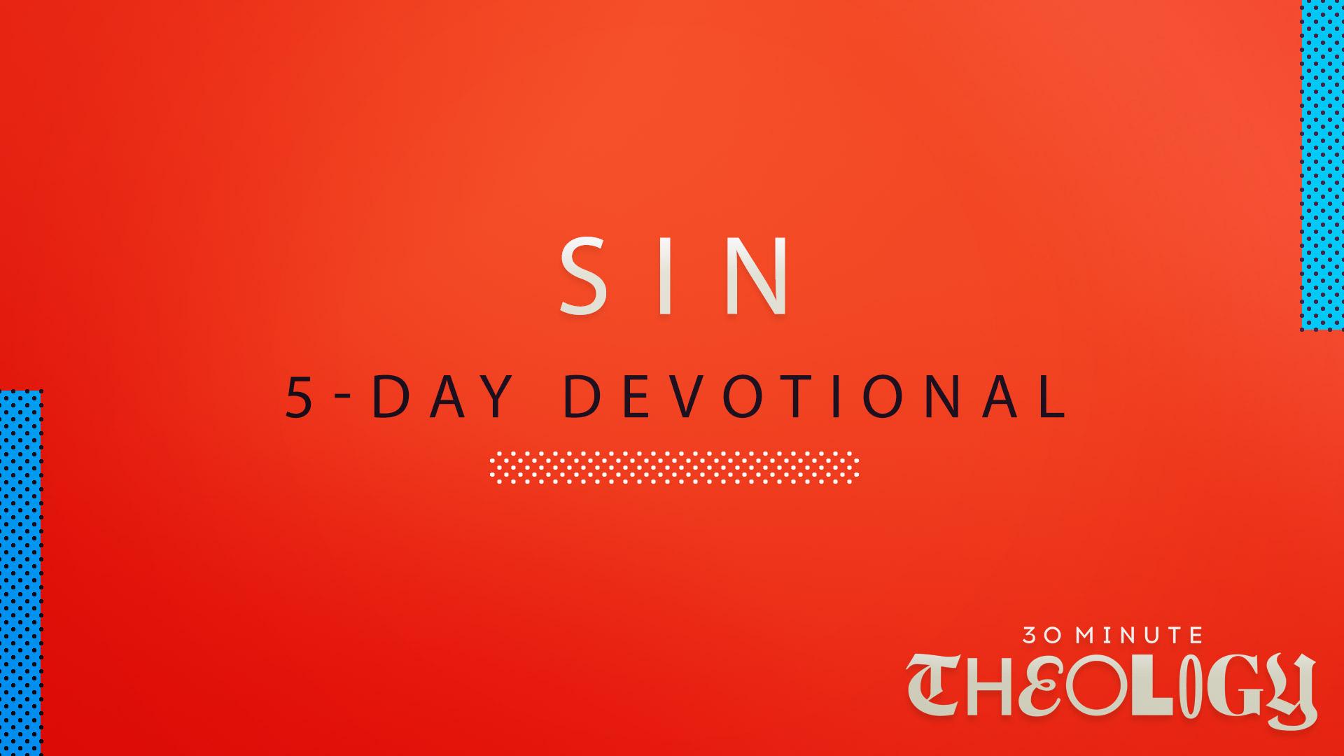 5-Day Devotional on Sin