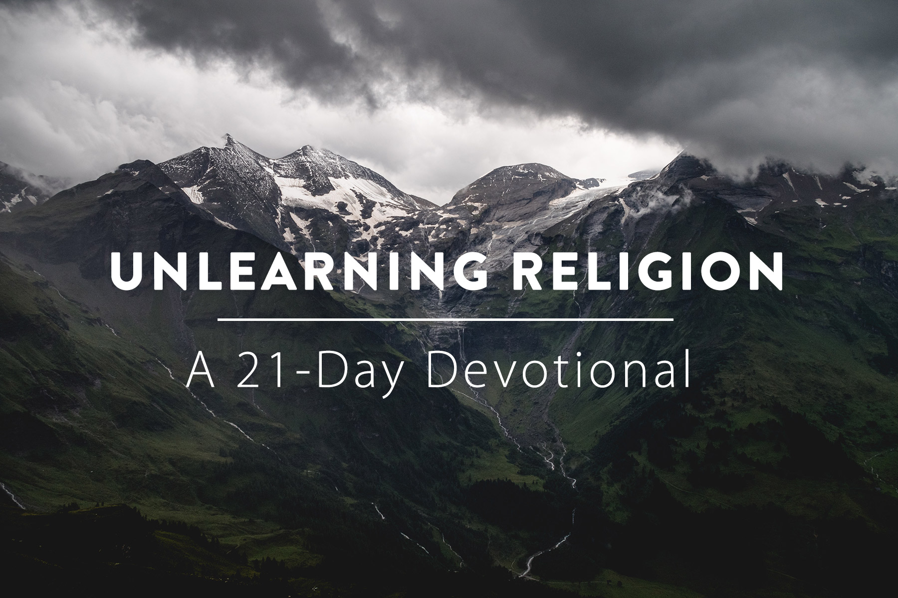 21-Days on Unlearning Religion