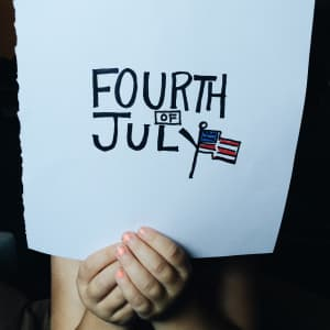 Fourth of July.