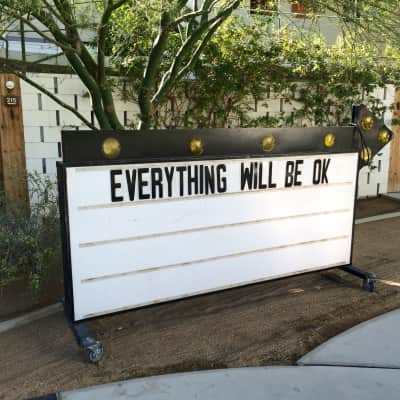 Everything will be OK marquee sign