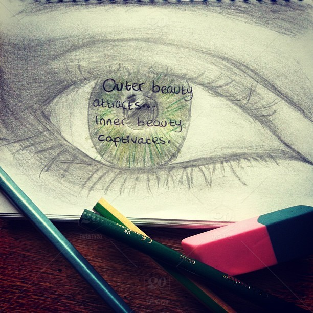 Outer Beauty Attracts But Inner Captivates Eye Drawing Draw Sketch Art Pencil Paper Sharpener Eyelash Eyelashes Pupil Quote Be Yourself