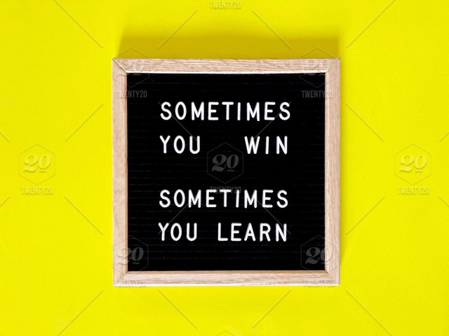 Sometimes you win. Sometimes you learn. Great quote on black ...