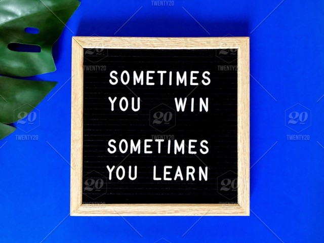 Sometimes You Win Sometimes You Learn Great Quote On Black Message