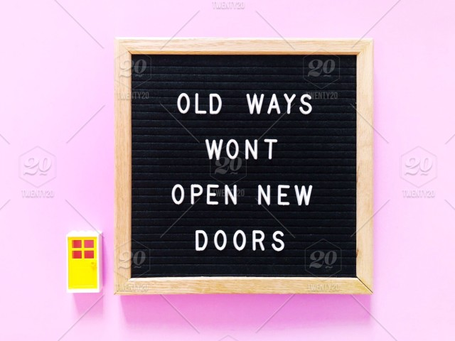 Old ways won't open new doors  🚪 Great quote on black