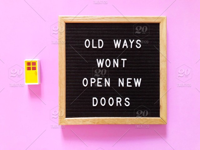 Old Ways Won't Open New Doors 🚪 Great Quote On Black Letter Board Extraordinary Quotes About Doors
