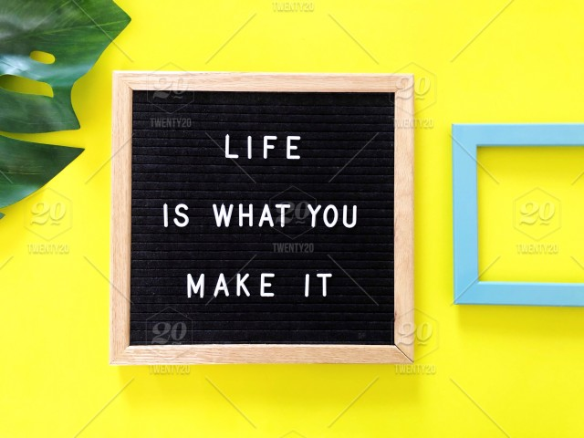 Life Is What You Make It Quote Quotes Great Quotes Life Quote