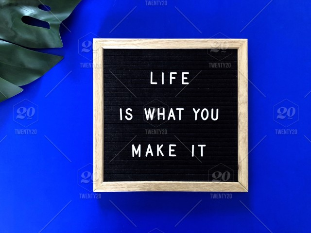 Life Is What You Make It Quote Quotes Great Quotes Life Quote Life Lesson Inspiration Inspirational Inspirational Quotes Motivation Motivational Motivational Quotes Words Of Motivation Motivational Words Life Motivation Self Motivation