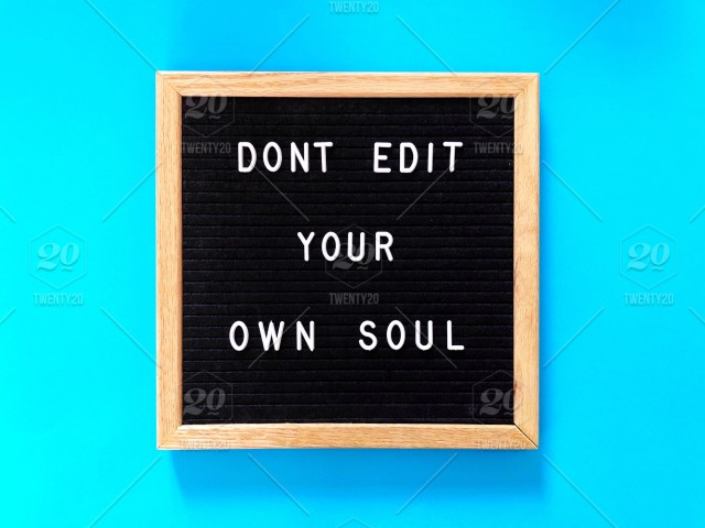 Dont Edit Your Own Soul Message Board Blackboard Letter Board
