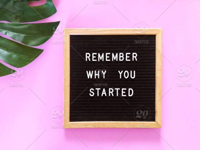 Remember Why You Started Letter Board Message Board Blackboard
