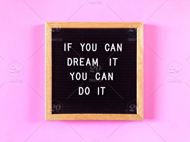 If You Can Dream It You Can Do It Quote Quotes Great Quotes