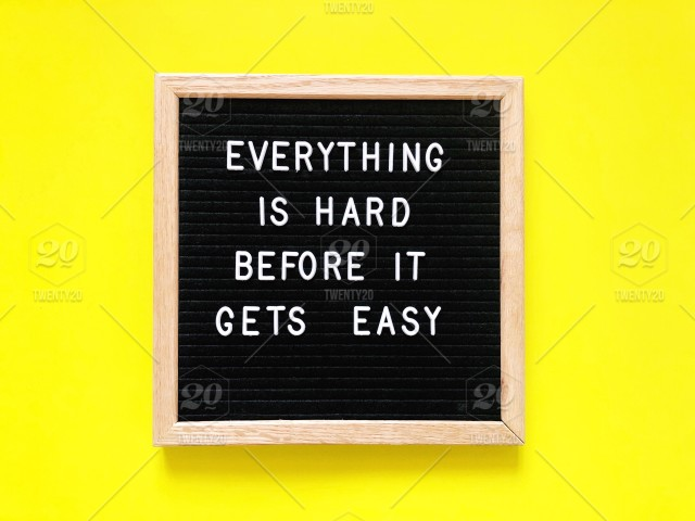 Everything Is Hard Before It Gets Easy Quote Quotes Bright Yellow
